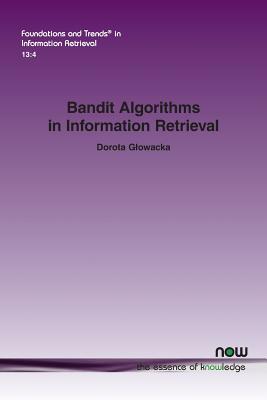 Bandit Algorithms in Information Retrieval-cover