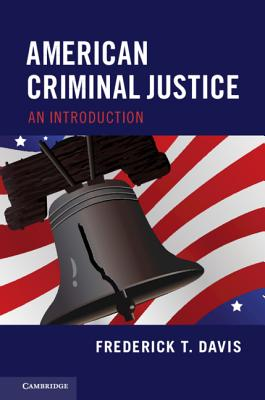 American Criminal Justice: An Introduction-cover