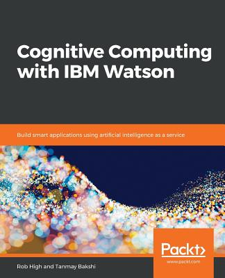 Cognitive Computing with IBM Watson-cover