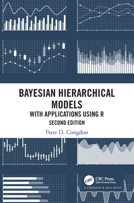 Bayesian Hierarchical Models: With Applications Using R, Second Edition-cover