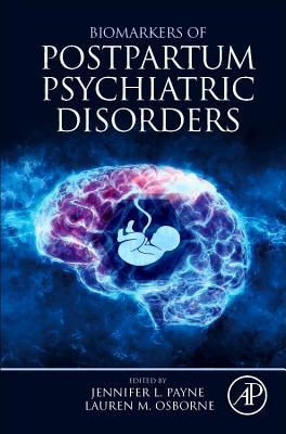 Biomarkers of Postpartum Psychiatric Disorders-cover