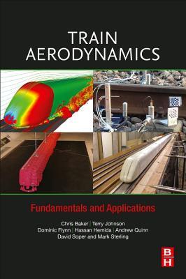 Train Aerodynamics: Fundamentals and Applications-cover