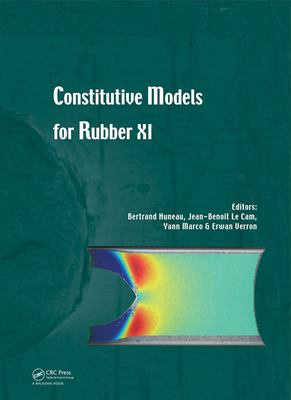 Constitutive Models for Rubber XI: Proceedings of the 11th European Conference on Constitutive Models for Rubber (Eccmr 2019), June 25-27, 2019, Nante-cover
