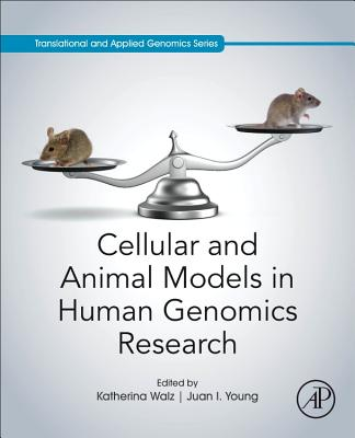 Cellular and Animal Models in Human Genomics Research-cover