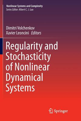 Regularity and Stochasticity of Nonlinear Dynamical Systems-cover