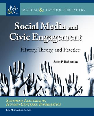 Social Media and Civic Engagement: History, Theory, and Practice-cover