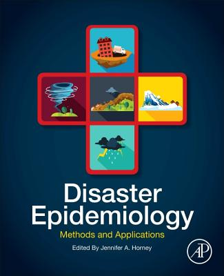 Disaster Epidemiology: Methods and Applications-cover