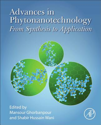Advances in Phytonanotechnology: From Synthesis to Application-cover