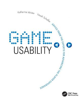 Game Usability: Advancing the Player Experience-cover