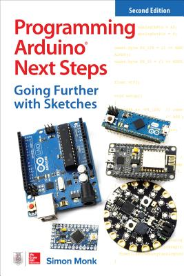 Programming Arduino Next Steps: Going Further with Sketches, 2/e (Paperback)-cover