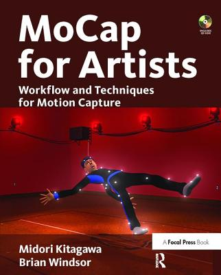Mocap for Artists: Workflow and Techniques for Motion Capture-cover
