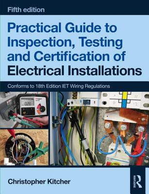 Practical Guide to Inspection, Testing and Certification of Electrical Installations-cover