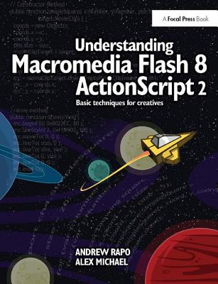 Understanding Macromedia Flash 8 ActionScript 2: Basic Techniques for Creatives-cover