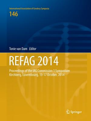 Refag 2014: Proceedings of the Iag Commission 1 Symposium Kirchberg, Luxembourg, 13-17 October, 2014-cover