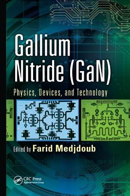 Gallium Nitride (Gan): Physics, Devices, and Technology