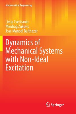 Dynamics of Mechanical Systems with Non-Ideal Excitation-cover