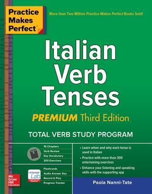 Practice Makes Perfect: Italian Verb Tenses, Premium Third Edition-cover