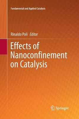 Effects of Nanoconfinement  on Catalysis-cover
