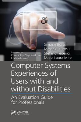 Computer Systems Experiences of Users with and Without Disabilities: An Evaluation Guide for Professionals