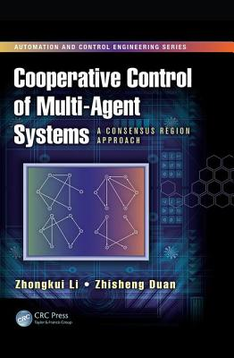 Cooperative Control of Multi-Agent Systems: A Consensus Region Approach-cover