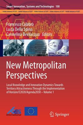New Metropolitan Perspectives: Local Knowledge and Innovation Dynamics Towards Territory Attractiveness Through the Implementation of Horizon/E2020/A-cover