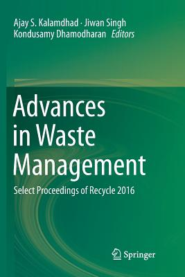 Advances in Waste Management: Select Proceedings of Recycle 2016-cover