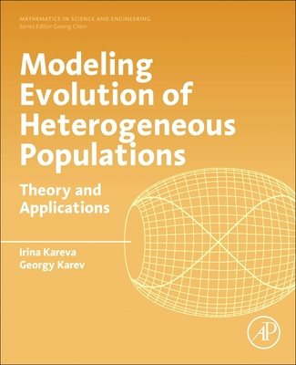 Modeling Evolution of Heterogenous Populations: Theory and Applications-cover