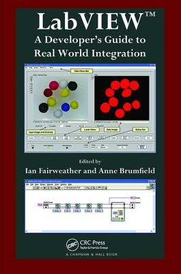 LabVIEW: A Developer's Guide to Real World Integration-cover