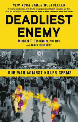 Deadliest Enemy: Our War Against Killer Germs-cover
