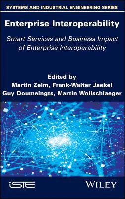 Enterprise Interoperability: Smart Services and Business Impact of Enterprise Interoperability-cover