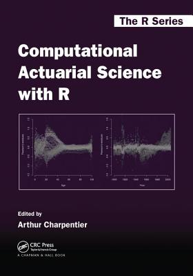 Computational Actuarial Science with R-cover