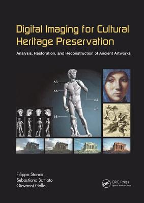 Digital Imaging for Cultural Heritage Preservation: Analysis, Restoration, and Reconstruction of Ancient Artworks-cover