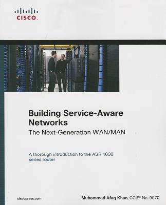 Building Service-Aware Networks: The Next-Generation WAN/MAN-cover