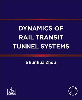 Dynamics of Rail Transit Tunnel Systems-cover