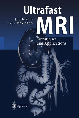 Ultrafast MRI: Techniques and Applications-cover