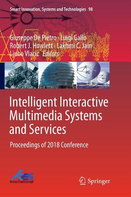 Intelligent Interactive Multimedia Systems and Services: Proceedings of 2018 Conference-cover