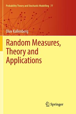 Random Measures, Theory and Applications-cover