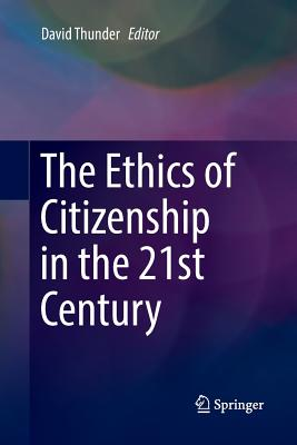 The Ethics of Citizenship in the 21st Century-cover