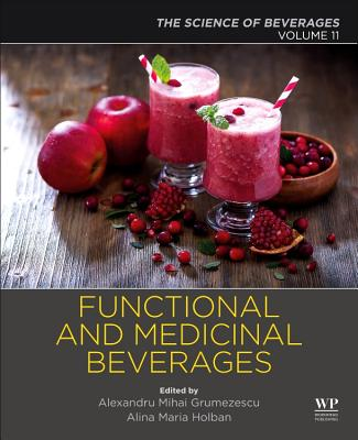 Functional and Medicinal Beverages: Volume 11: The Science of Beverages-cover