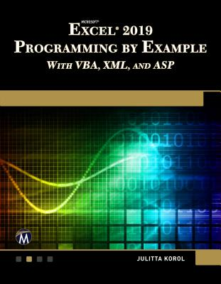 Microsoft Excel 2019 Programming by Example with Vba, XML, and ASP-cover