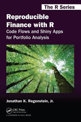 Reproducible Finance with R: Code Flows and Shiny Apps for Portfolio Analysis-cover