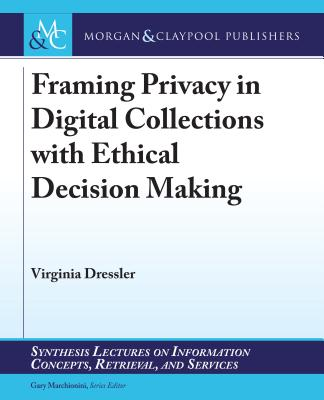 Framing Privacy in Digital Collections with Ethical Decision Making-cover
