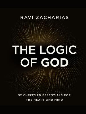 The Logic of God: 52 Christian Essentials for the Heart and Mind-cover