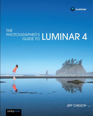 The Photographer's Guide to Luminar 4-cover