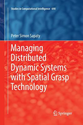 Managing Distributed Dynamic Systems with Spatial Grasp Technology-cover