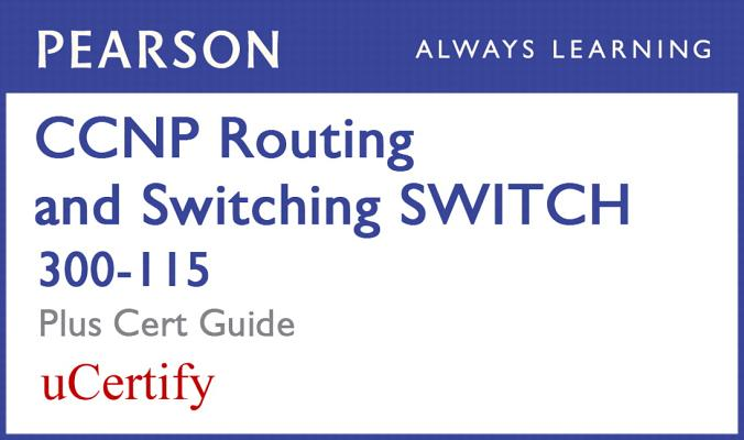 CCNP R&s Switch 300-115 Pearson Ucertify Course and Textbook Bundle-cover