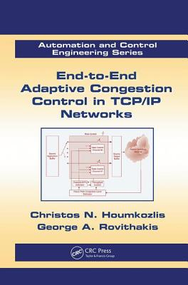 End-To-End Adaptive Congestion Control in Tcp/IP Networks-cover