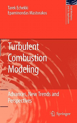 Turbulent Combustion Modeling: Advances, New Trends and Perspectives-cover