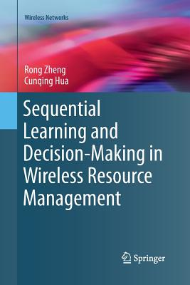 Sequential Learning and Decision-Making in Wireless Resource Management-cover