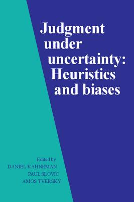 Judgment Under Uncertainty: Heuristics and Biases-cover